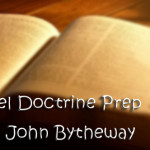 "Gospel Doctrine Prep – 2 Nephi 31-33 ""Press Forward With a Steadfastness in Christ"""